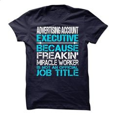 Advertising Account Executive #shirt #style. PURCHASE NOW => https://www.sunfrog.com/No-Category/Advertising-Account-Executive-72606575-Guys.html?id=60505