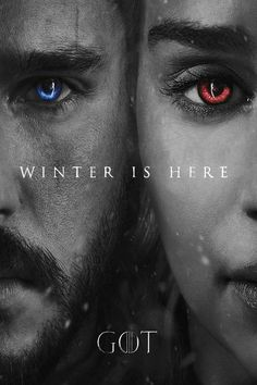 Game of thrones season 7 poster, the winter is here. Jon Snow, Daenerys Targaryen, a song of ice and fire. Kit Harington, Emilia Clarke, asoiaf