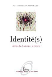 IDENTITÉ(S) : L'INDIVIDU, LE GROUPE, LA SOCIÉTÉ dir. par F. Halpern. Au sommaire : L'INDIVIDU : 1: LES FONDEMENTS DE L'IDENTITÉ PERSONNELLE. 2: IDENTITÉ PERSONNELLE ET NORMES SOCIALES. 3: IDENTITÉ ET CONSTRUCTION DE SOI. LE GROUPE : 4 : LES CADRES DE L'APPARTENANCE. 5: FAMILLES ET GÉNÉRATIONS. 6: LES GROUPES PROFESSIONNELS. SOCIÉTÉS, CULTURES ET NATIONS : 7 : CULTURES ET IDENTITÉS. 8 : LA NATION COMME CADRE IDENTITAIRE. 9: IDENTITÉS ET MONDIALISATION. Cote : 9-4721 HAL