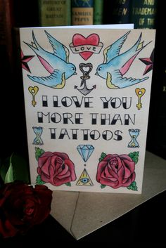 Bunch of Fives 'I love you more than tattoos.' Greeting card. #Traditional #Tattoo #Love #Danse #Macabre All designs copyright Alice Durose © MMXIV