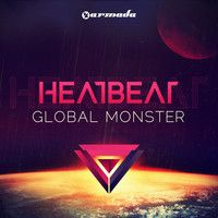 Heatbeat - Global Monster Minimix (Pre-order Now!) by Armada Music on SoundCloud
