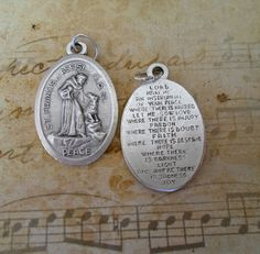 St. Francis of Assisi Peace Prayer Medal -- if I could find similar medals and give them to the students....