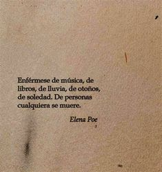 Poetry Quotes, Mood Quotes, Life Quotes, Frases Instagram, Frases Tumblr, Quotes And Notes, More Than Words, Pretty Words, Spanish Quotes