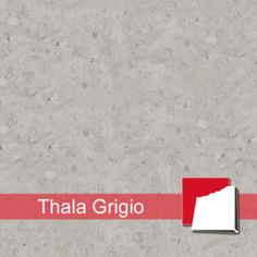 Thala Grigio