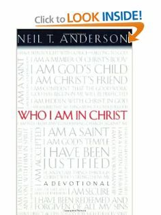 Who I Am In Christ: A Devotional by Neil T. Anderson. $11.55. Publisher: Regal; Revised edition (October 8, 2001). Publication: October 8, 2001. Author: Neil T. Anderson