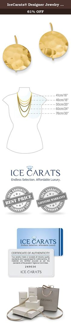IceCarats® Designer Jewelry 14K Hammered Circle Disc Earrings. Explore the IceCarats® Designer Jewelry collection of fashion, fine, and wedding jewelry. Our diverse assortment of quality jewelry provides shoppers with choices from the latest fashion values, all the way up to the highest quality fine diamond and gemstone jewelry. Our manually curated collection offers a varied selection of precious metals, contemporary metals, fashion and statement jewelry, and the finest diamonds and...