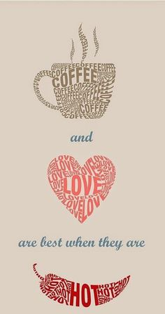 coffee love hot