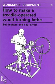 How to Make a Treadle Operated Wood-Turning Lathe (Workshop Equipment Manual) by Bob Ingham http://www.amazon.com/dp/0946688168/ref=cm_sw_r_pi_dp_pf7Fub0F1TA94