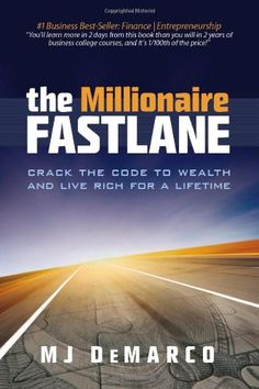 The Millionaire Fastlane: Crack the Code to Wealth and Live Rich for a Lifetime!: Amazon.es: M. J. DeMarco: Libros en idiomas extranjeros