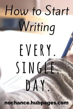 Everyone wants to write a novel someday. But you have to start writing first. Here's how.
