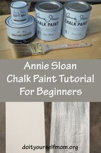 Annie Sloan Chalk Paint Tutorial: 10 Easy Steps for Beginners –