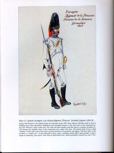 "Foreign Troops: Plate 117: Spanish Contingent, Line Infantry Regiment ""Princessa,"" Grenadier Sergeant, 1806- 08."