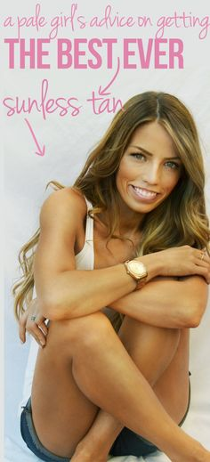 This girl has tried it all! The best products and tips for a natural looking sunless tan.