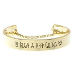 BE BRAVE AND KEEP GOING BRACELET