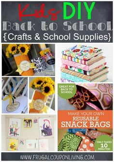 Kids DIY Back to School Crafts & School Supplies - Homemade DIY Teacher Pencil Vase Craft, DIY Fabric Covered Books, How to Hang Your Art and DIY Reusable Snack Bags on Frugal Coupon Living.