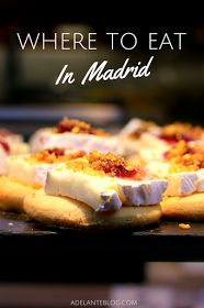 A guide to the best places to eat in Madrid, categorized by neighborhood.