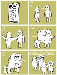 How To Hug A Man http://ibeebz.com