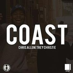 Chris Allen- Coast (ft. Trey Christie) #music #hiphop #college #chill #westvirginia #westvirginiauniversity #WVU #ChrisAllen #TreyChristie #blog #blogger