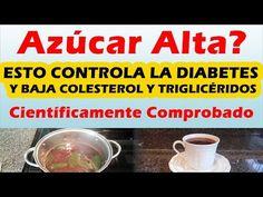 COMO CONTROLAR LA DIABETES Remedios Caseros Para Bajar El Azucar En Sangre Rapido - YouTube