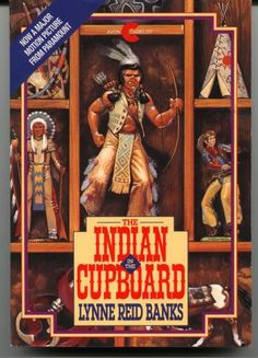 The Indian in the Cupboard - by Lynne Reid Banks