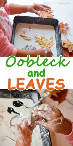 OOBLECK AND LEAVES – HAPPY TODDLER PLAYTIME