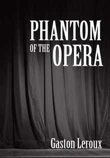 Phantom of the Opera Amazing book. The best two representations are the 1925 silent movie, except the end because they made it suck. And the 1960's cartoon. Love the Musial but being honest it's radically different.