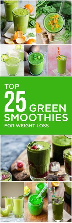 Top 25 Green Smoothies for Weight Loss #Weightloss