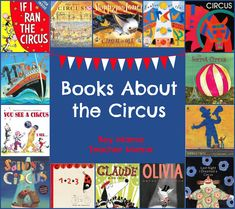 Books about the Circus We just finished our circus unit at school and I will tell you it was phenomenal. I could write a series of posts on all the things we did including creating our own circus, …