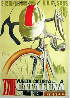 Cycling Cycling Tour Of Catelonia Bicycle bike cycle sykkel bicicleta vélo bicicletta rad racer wheels illustration posters graphics design biking ride cycling riding Posters Vintage, Vintage Art, Art Posters, Unique Vintage, Cycling Art, Cycling Bikes, Cycling Quotes, Cycling Motivation, Urban Cycling