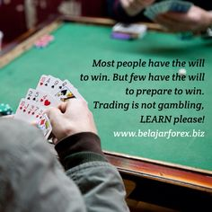Most people have the will to win. But few have the will to prepare to win. Trading is not gambling. So, LEARN the strategy please. Trading Quotes, Simply Fashion, Money Management, Learning, Studying, Teaching, Onderwijs