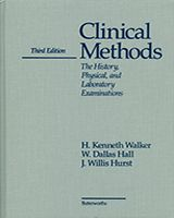 Clinical Methods, 3rd edition  The History, Physical, and Laboratory Examinations    Edited by H Kenneth Walker, MD, W Dallas Hall, MD, and J Willis Hurst, MD.  Emory University School of Medicine, Atlanta, Georgia  Boston: Butterworths; 1990.  ISBN-10: 0-409-90077-X    Copyright © 1990, Butterworth Publishers, a division of Reed Publishing.