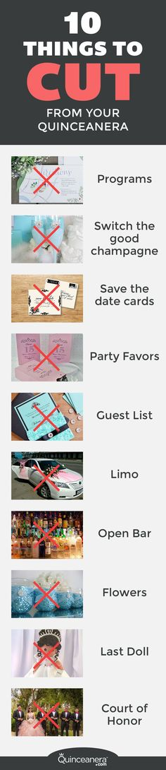 There are plenty of things you don't need at your partyif you're on a tight quinceanera budget. In fact, your guests won't even notice you skipped the following items
