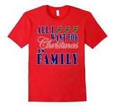Men's All I Want for Christmas is Family Shirt ~ Women, M... https://www.amazon.com/dp/B01N58FA9P/ref=cm_sw_r_pi_dp_x_UhYoybKN86TY6