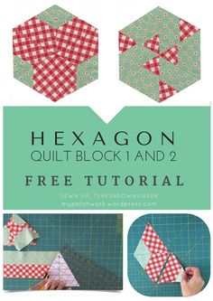 Video tutorial: Hexagon quilt block 1 and 6