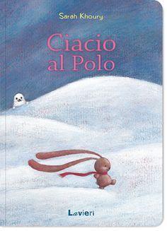"""""""Ciacio al Polo"""", Edizioni Lavieri"""