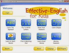 By using Effective English For Kids are expected to be easy for you to teach English to children. This software will allow the child - the child to introduce letters and how to pronounce it in English. Surely this will help the child - the child to memorize vocabulary in English, because this application like a game. So the child - the child will not get bored to learn it.