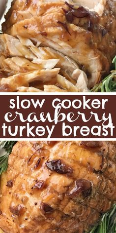 Crock Pot Cranberry Turkey Breast Turkey recipe that gets cooked right in the crock pot with minimal ingredients. Flavorful, moist, and tender flaky turkey breast that is so . Slow Cooker Turkey, Crock Pot Slow Cooker, Cooking Turkey, Crock Pot Cooking, Turkey In Crock Pot, Turkey Meals, Cooking Beets, Turkey Dishes, Best Thanksgiving Recipes