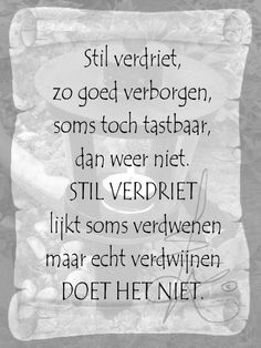 New quotes sad loss grief Ideas Dutch Quotes, New Quotes, Words Quotes, Love Quotes, Inspirational Quotes, Sayings, Einstein, Dutch Words, One Liner