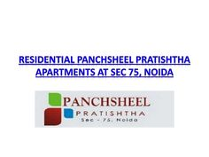 Panchsheel Pratishtha housing project is being developed by Panchsheel Group at sec 75, Noida. It is luxurious residential project , It's a perfect mixture of luxury, comfort and modern style at selected location of the city. This is superb residential plan for the buyers/investors who are looking for a great designed flats with all amenities of 24*7 electricity, water and security with perfect social life…