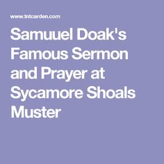 Samuuel Doak's Famous Sermon and Prayer at Sycamore Shoals Muster