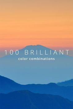100 Brilliant Color Combinations: And How to Apply Them to Your Designs