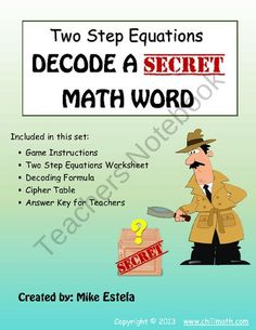 Two Step Equations: Decode a Secret Math Word #1 from ChiliMath on TeachersNotebook.com (4 pages)