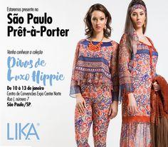Venha conhecer a coleção Lika Winter 2016 - Divas de Luxo Hippie na feria São Paulo Prêt-à-Porter, de 10 à 13 de janeiro no Centro de Convenções Expo Norte, o estande fica localizado na rua I, numero 7, esperamos você! www.likafashion.com  #SPPretAPorter2016 #likafashion #lika #likawinter2016