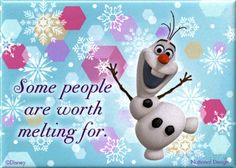 Frozen - Olaf Some People Are Worth Melting For Magnet Magnet at AllPosters.com  Olaf is zo leuk!!