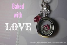 Love our new Baking charms. Origami Owl Baker, Love to Bake, Baked with Love Locket http://candylane.origamiowl.com