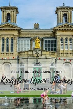 My love for Kingston-Upon-Thames started accidentally – two days after we moved to London, I had a job interview… Kingston London, Kingston Upon Thames, London Blog, Senior Trip, Walking Tour, Surrey, Adventure Travel, Tours, Vacation