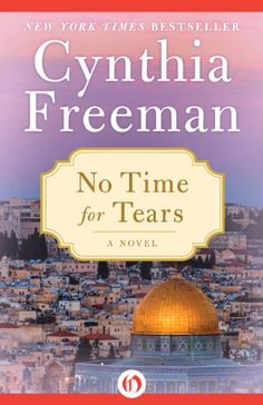 No Time for Tears: A Novel by Cynthia Freeman http://www.amazon.com/dp/B00ED9O3ZM/ref=cm_sw_r_pi_dp_ir26wb036NFBA