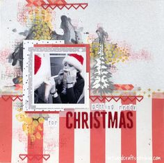 Getting Ready For Christmas. Scrapbooking Layout for Jehkotar CRAFTChallenge DT