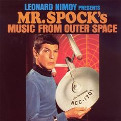 """'Mr Spocks Music From Outer Space' I had him sign this at the Calgary Comic Entertainment Expo and had Shatner sign """"The Transformed Man.""""  He was shocked to see it again...lol"""