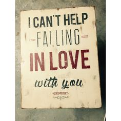 """Elvis Presley """"Can't Help Falling In Love With You"""" Distressed Wooden... ($35) ❤ liked on Polyvore featuring home, home decor, wall art, weathered signs, distressed wood signs, word wall art, wooden word signs and typography wall art"""